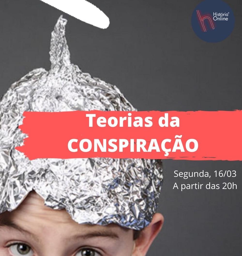 Teorias da conspiração: vídeo e podcast da live