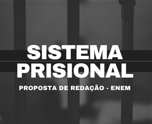 Redação no HO: Proposta ENEM – O sistema prisional